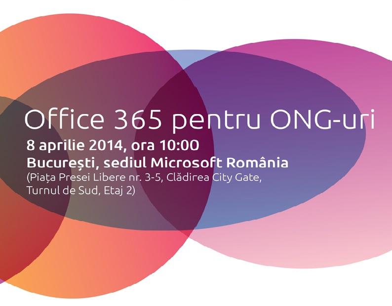 Participă la conferința Conexiuni 2014 și află totul despre programul Office 365 pentru ONG-uri