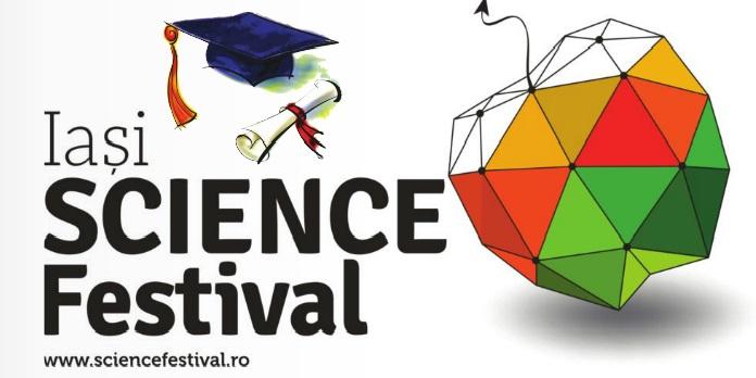 Luna aprilie aduce Festivalul de Știință de la Iași
