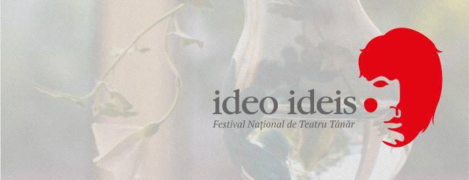 Liceenii se pot înscrie la Festivalul Național de Teatru Tânăr Ideo Ideis
