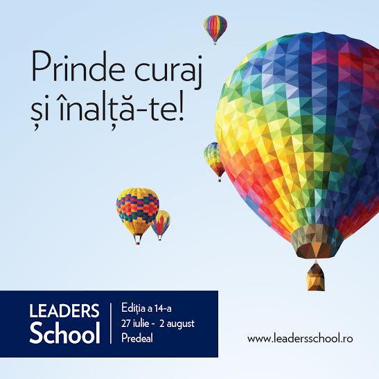 Vino la LEADERS School – vara asta continuăm să schimbăm vieți