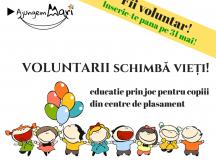 Apel la voluntariat – Hai să le facem vara frumoasă copiilor din centre de plasament