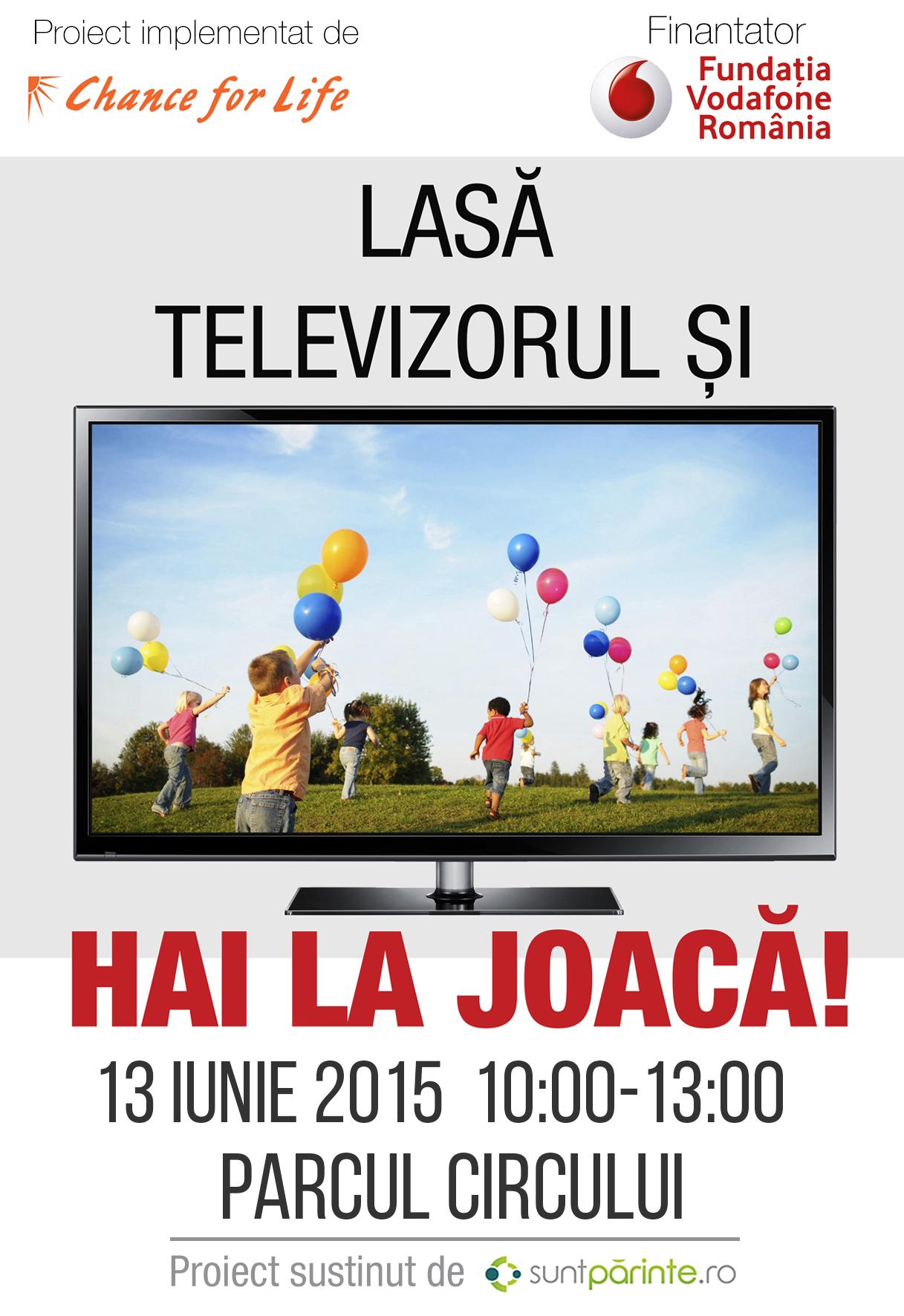 Lasă Televizorul și Hai la Joacă!