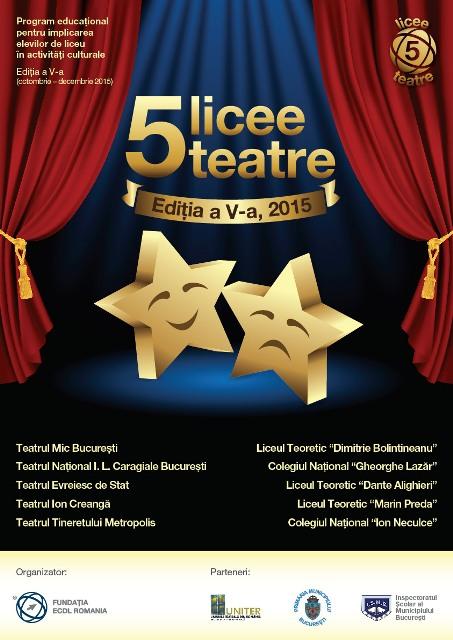 Începe a 5-a Ediție 5 licee – 5 teatre