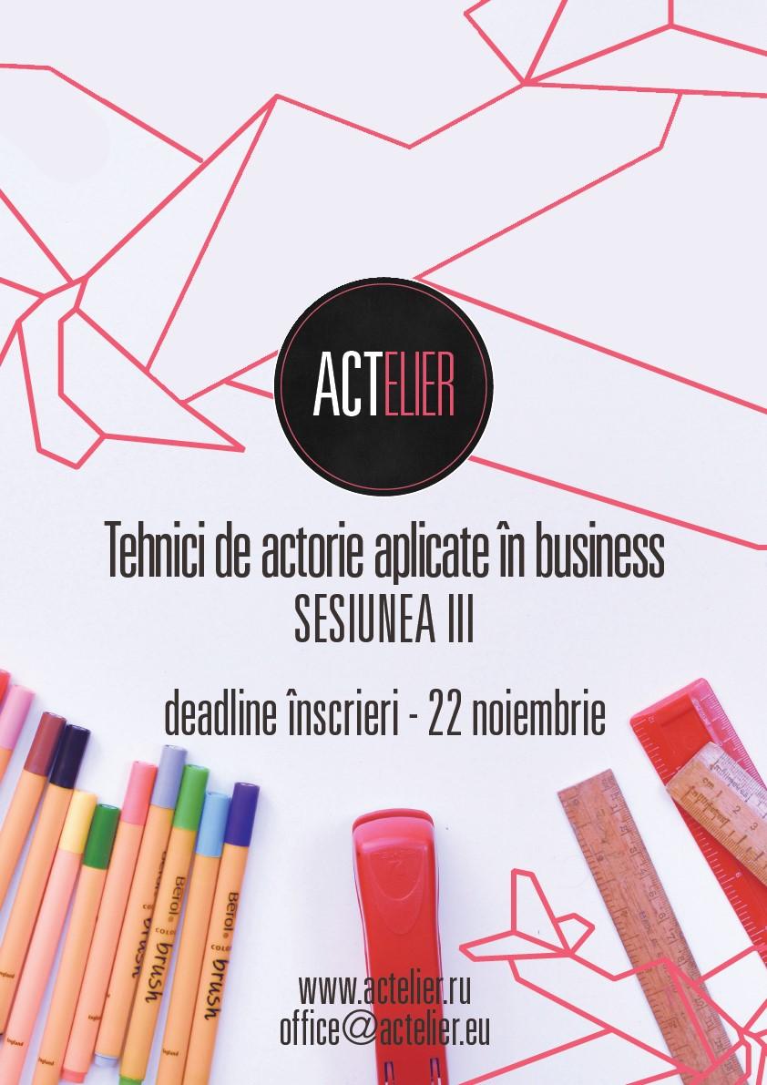 Începe cea de-a treia ediție Actelier, singurul curs de tehnici de actorie aplicate în business