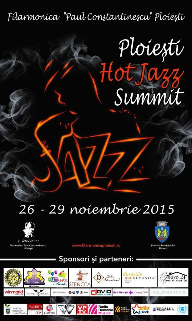 Ploiești Hot Jazz Summit, organizat în perioada 26 – 29 noiembrie. Programul evenimentului