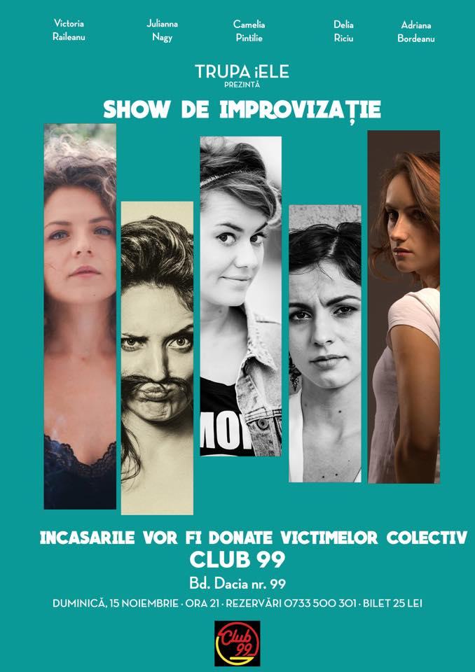 Spectacol de improvizație cu trupa iELE, în sprijinul victimelor din Colectiv