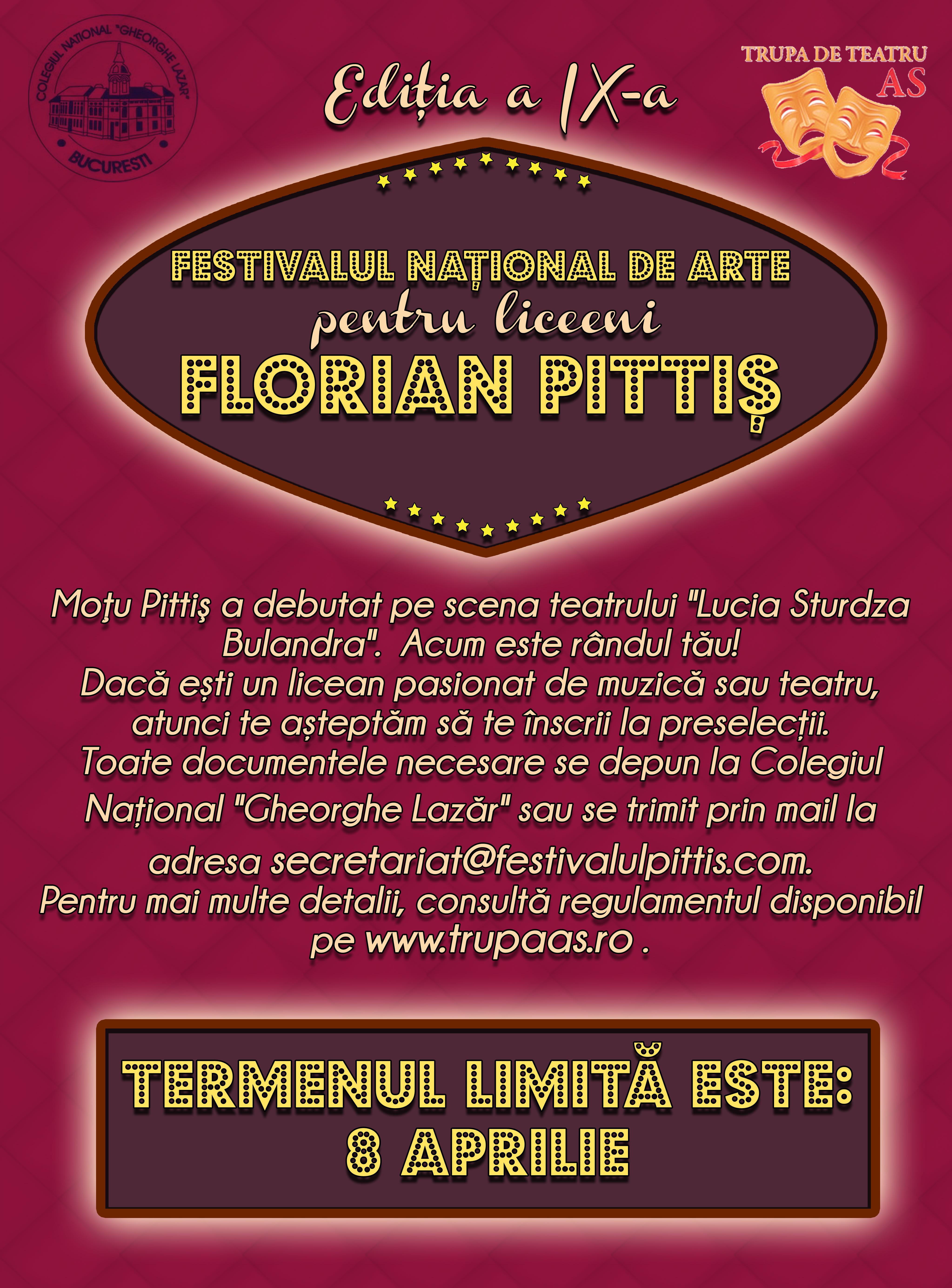 """Au început înscrierile pentru cea de-a noua ediție a Festivalului Național de Arte pentru Liceeni """"Florian Pittiș"""""""
