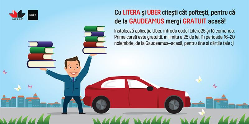 Cu Litera și Uber citești cât poftești, pentru că de la Gaudeamus mergi gratuit acasă!