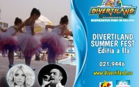 UPDATE: Divertiland Summer Fest se amână!