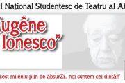 """Se fac înscrieri pentru Festivalul Național Studențesc de Teatru al Absurdului """"EUGÈNE IONESCO""""!"""