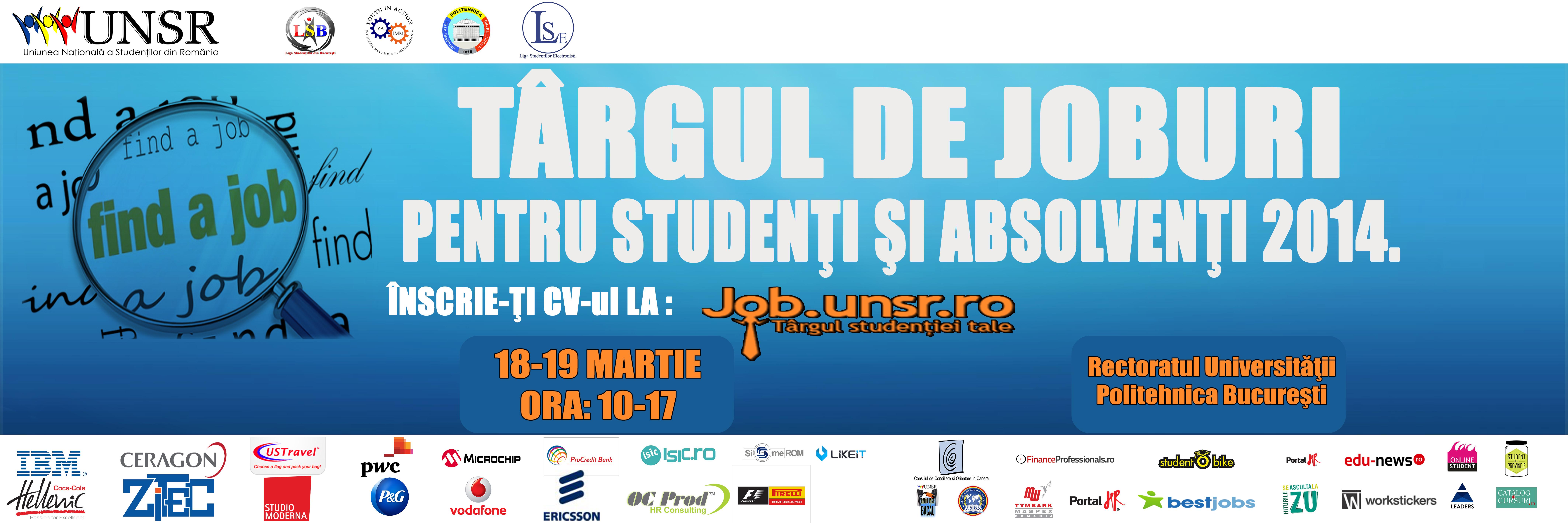 Azi negociezi, mâine te angajezi! Vino la Târgul de joburi pentru studenți și absolvenți 2014