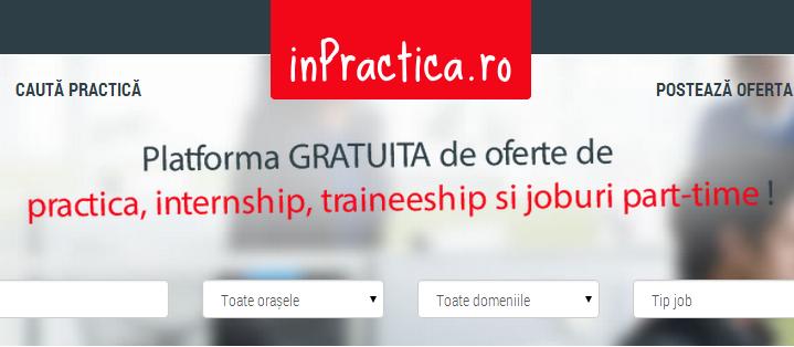 Se lansează platforma www.inPractica.ro, cea mai noua sursă de oferte de practică, internship-uri și job-uri