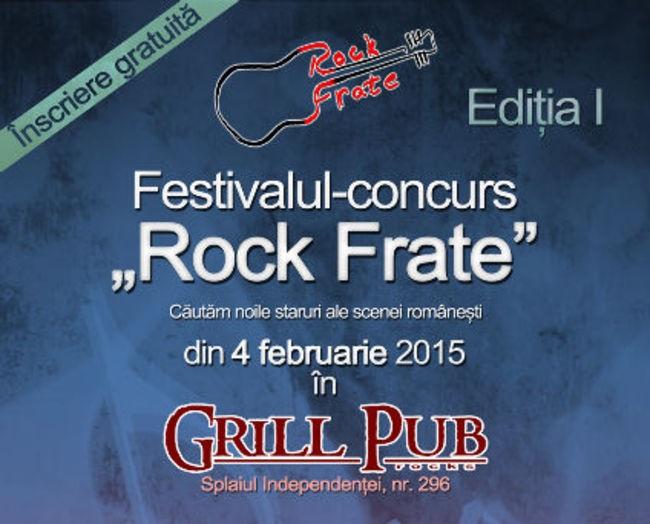 Au început înscrierile pentru festivalul – concurs RockFrate!