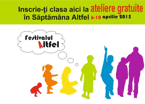 Festivalul ALTFEL – primul eveniment dedicat educației non-formale
