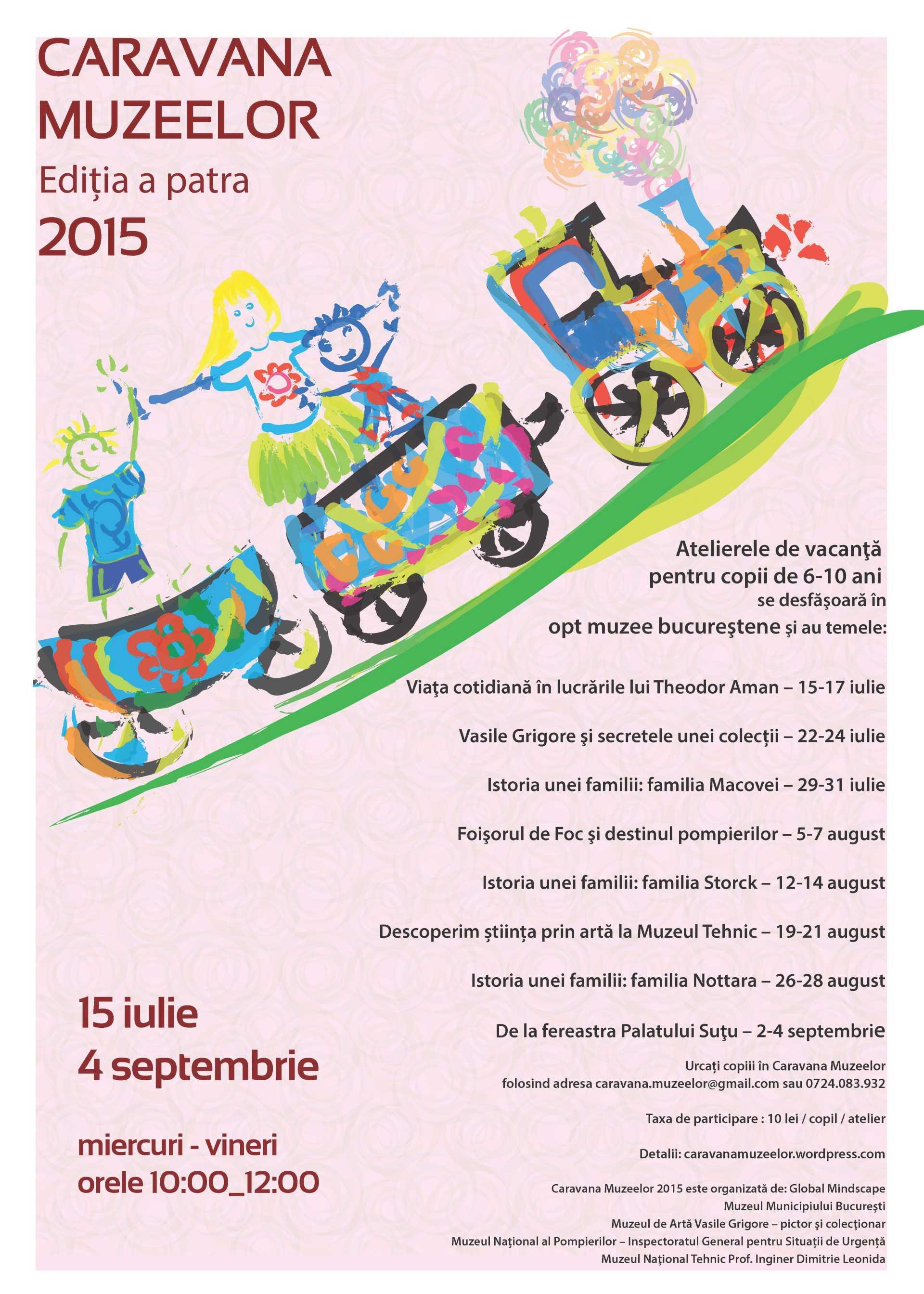 Pe 15 iulie pornește Caravana Muzeelor!