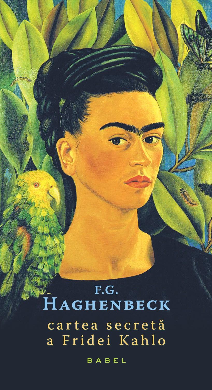 Cartea secretă a Fridei Kahlo apare la editura Nemira!