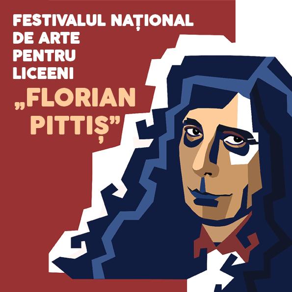 """Au început înscrierile pentru cea de-a zecea ediție a Festivalului Național de Arte pentru Liceeni """"Florian Pittiș"""""""
