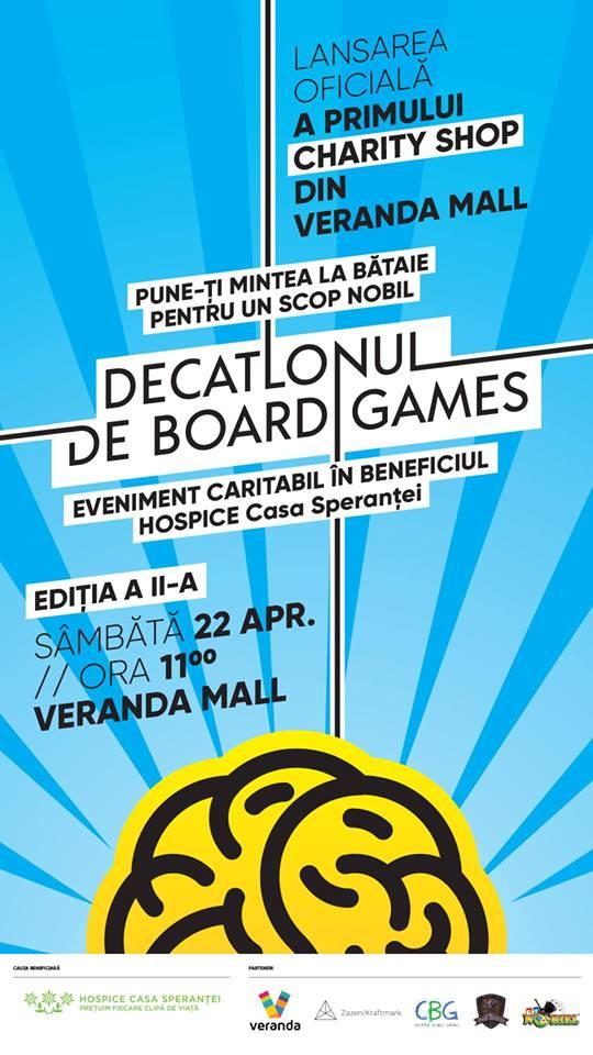 Veranda Mall va găzdui sâmbăta aceasta Decatlonul de Board Games, un eveniment caritabil al HOSPICE Casa Speranței