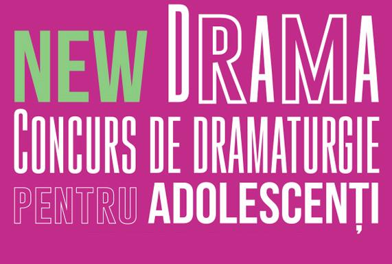 Au inceput inscrierile pentru NEW DRAMA – Concurs de Dramaturgie pentru Adolescenti