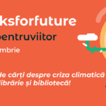 Librariile si bibliotecile din tara se pot inscrie in campania #cartipentruviitor /#booksforfuture
