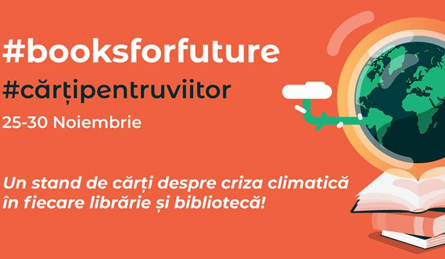 Librariile si bibliotecile din tara se pot inscrie in campania #cartipentruviitor /#booksforfuture