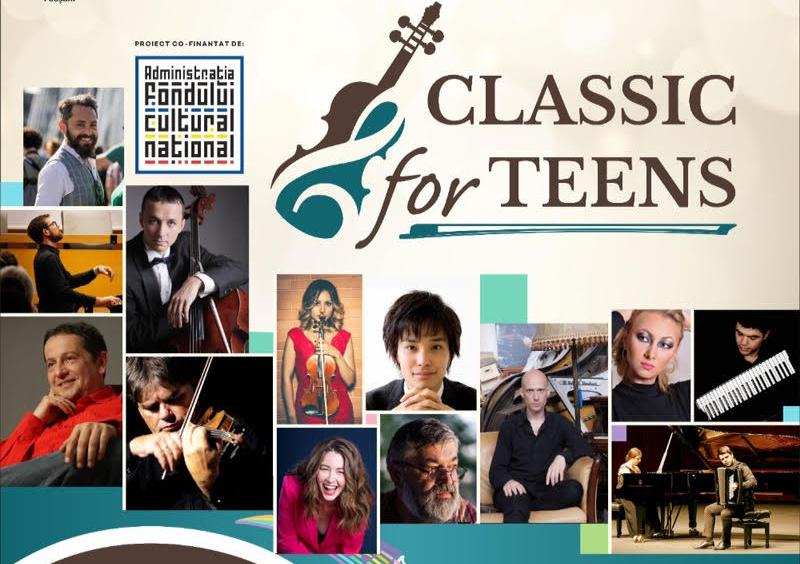 CLASSIC FOR TEENS – un proiect pentru tineri interpreti de muzica clasica